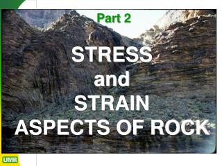 STRESS and  STRAIN ASPECTS OF ROCK