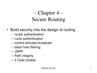 – Chapter 4 –  Secure Routing