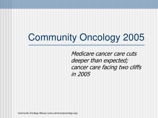 Community Oncology 2005