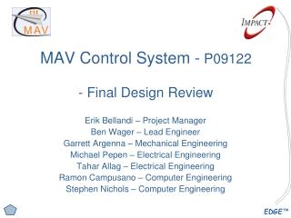 MAV Control System -  P09122 - Final Design Review