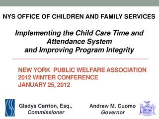 New York  Public Welfare Association 2012 Winter Conference January 25, 2012