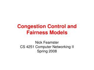 Congestion Control and Fairness Models