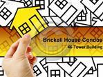 Brickell House Condos