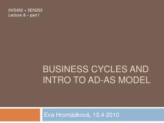 Business cycles and intro to AD-AS model