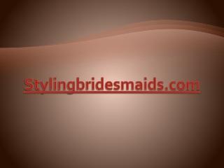 Styling Bridesmaids