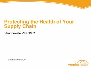 Protecting the Health of Your Supply Chain
