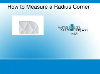 Measuring Radius Corners On a Mattress