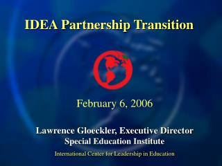 IDEA Partnership Transition