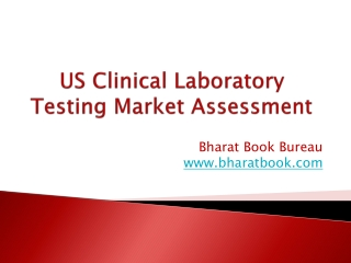 US Clinical Laboratory Testing Market Assessment