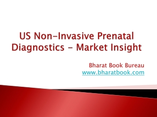 US Non-Invasive Prenatal Diagnostics - Market Insight