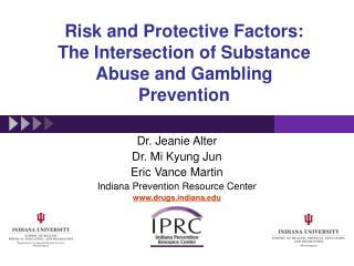 Risk and Protective Factors:  The Intersection of Substance Abuse and Gambling Prevention