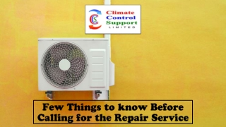 Few Things to know Before Calling for the Repair Service