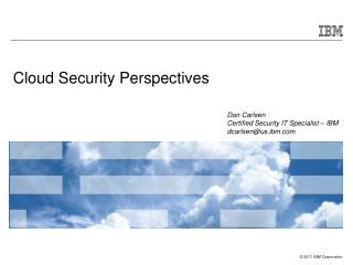 Cloud Security Perspectives