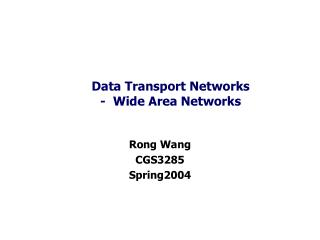 Data Transport Networks -  Wide Area Networks