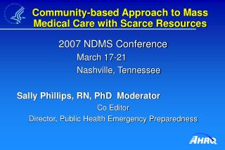 Community-based Approach to Mass Medical Care with Scarce Resources