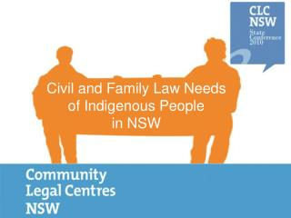Civil and Family Law Needs of Indigenous People  in NSW