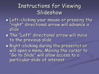 Instructions for Viewing Slideshow