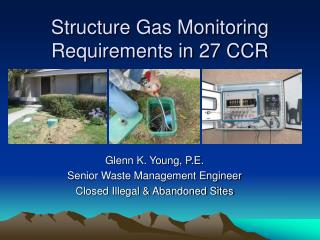 Structure Gas Monitoring Requirements in 27 CCR