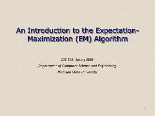 An Introduction to the Expectation-Maximization EM Algorithm