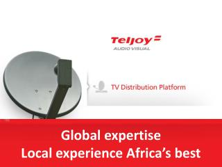 Global expertise Local experience Africa's best