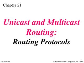 Unicast and Multicast Routing: Routing Protocols