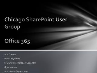 Chicago SharePoint User Group  Office 365