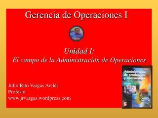 Gerencia de  Operaciones I