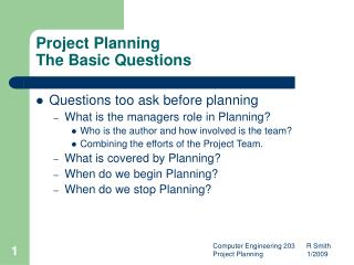 Project Planning The Basic Questions