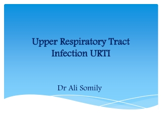 Upper Respiratory Tract Infection URTI