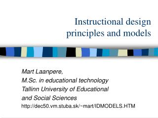 Instructional design  principles and models