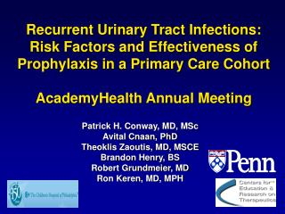 Recurrent Urinary Tract Infections: Risk Factors and Effectiveness of Prophylaxis in a Primary Care Cohort AcademyHealth
