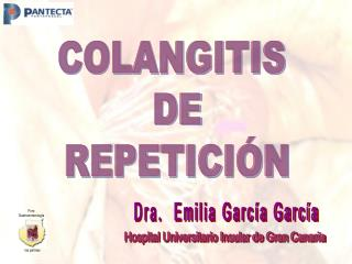 COLANGITIS  DE  REPETICIÓN