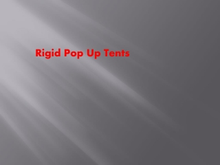 Rigid Pop Up Tents