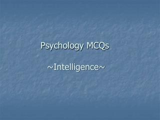 Psychology MCQs  ~Intelligence~