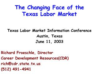 The Changing Face of the Texas Labor Market