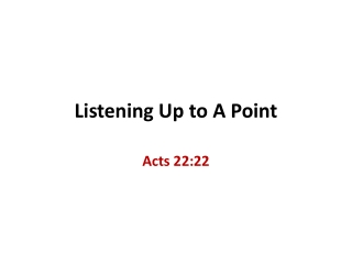 Listening Up to A Point