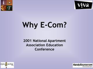 Why E-Com?
