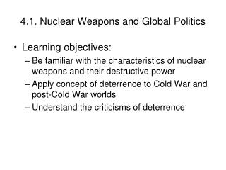 4.1. Nuclear Weapons and Global Politics