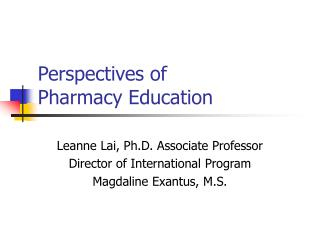 Perspectives of  Pharmacy Education