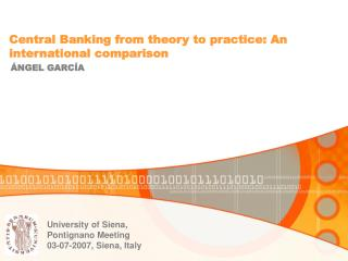 Central Banking from theory to practice: An international comparison
