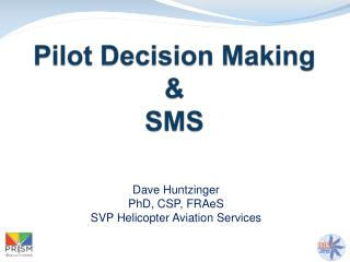 Pilot Decision Making & SMS