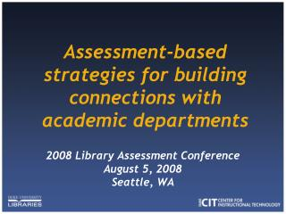 Assessment-based strategies for building connections with academic departments