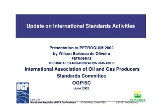 Update on International Standards Activities