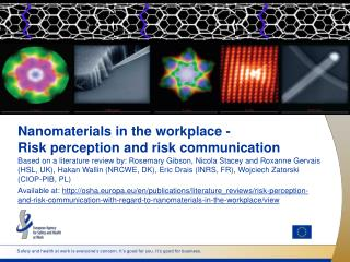 Nanomaterials in the workplace - Risk perception and risk communication