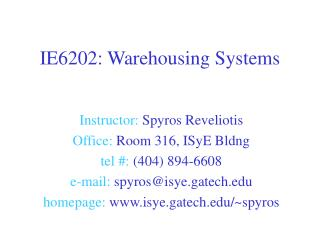 IE6202: Warehousing Systems