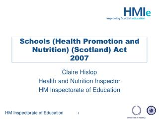 Schools (Health Promotion and Nutrition) (Scotland) Act 2007