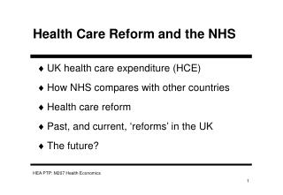 Health Care Reform and the NHS
