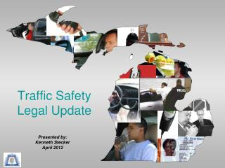 Traffic Safety Legal Update