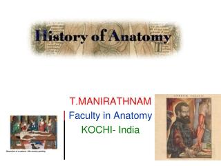 T.MANIRATHNAM Faculty in Anatomy KOCHI- India