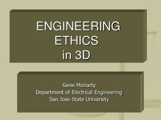 ENGINEERING ETHICS  in 3D